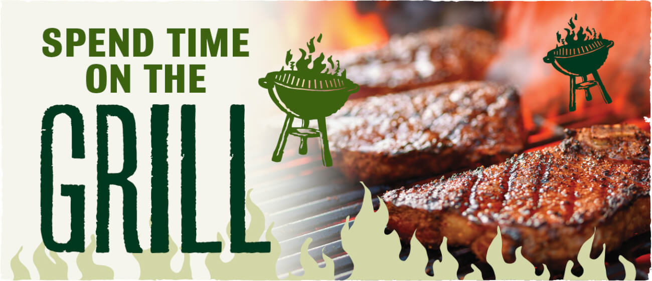 Spend Time on the Grill
