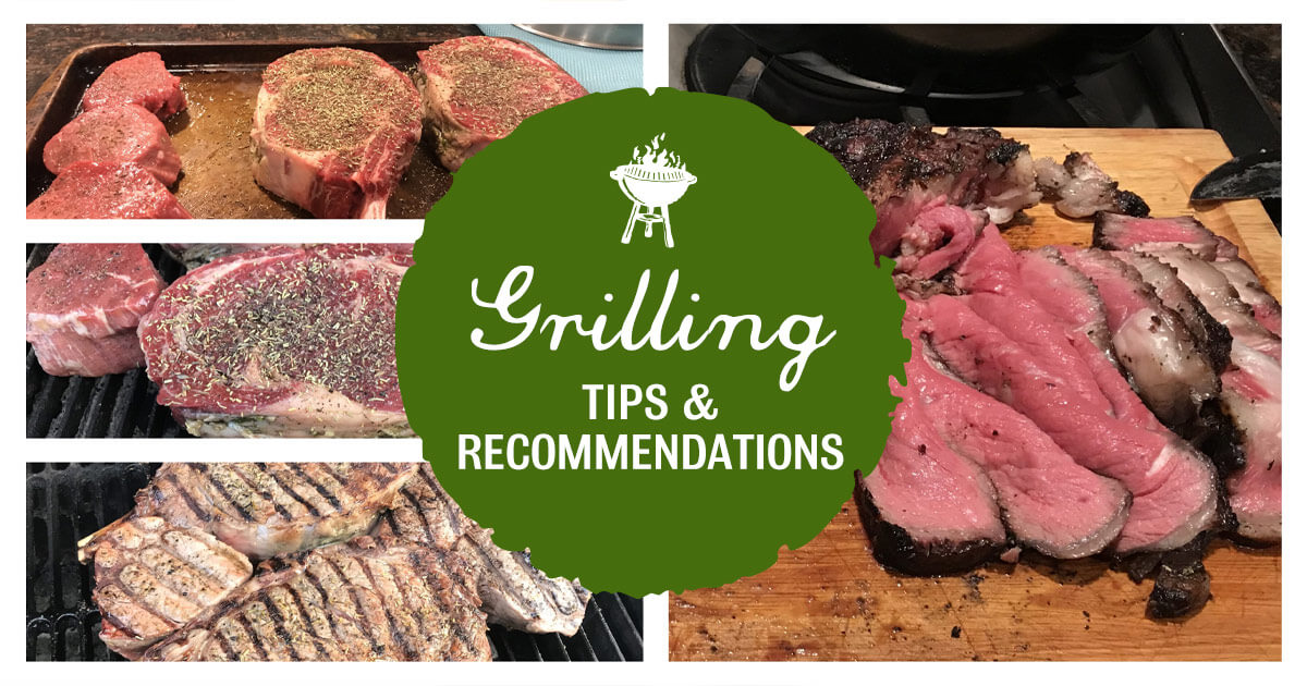 Grilling Tips & Recommendations
